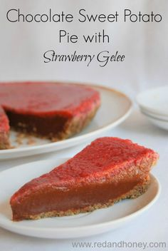 Chocolate Sweet Potato Pie with Strawberry Gelee (Grain-free) - Red and Honey Paleo Dessert, Healthy Dessert Recipes, Healthy Treats, Whole Food Recipes, Eating Healthy, Healthy Food, Healthy Living, Snack Recipes, Potato Pie