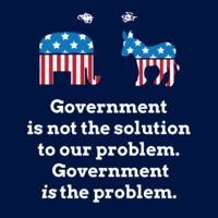 Government Is Not The Solution To Our Problem T-Shirt