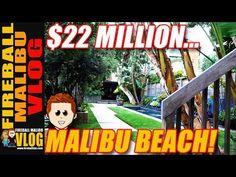 $22MILLION MEGA MALIBU BEACH PAD! - FIREBALL MALIBU VLOG 639