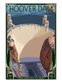 Hoover Dam Aerial - Lantern Press ArtworkQuality Poster Prints Printed in the USA on heavy stock paper Crisp vibrant color image that is resistant to fading Standard size print, ready for framing Perfect for your home, office, or a gift Art Deco Posters, Cool Posters, Retro Posters, Movie Posters, National Park Posters, National Parks, Vintage Advertisements, Vintage Ads, Party Vintage