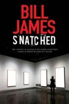 Snatched By Bill James - George Lepage, the Hulliborn's new director, dreams of bringing the Japanese Ancient Surgical Skills exhibition, with its astonishing collection of tonsil excision implements, to the museum. But an unhinged ex-staff member is determined to wreak havoc, and when the museum is burgled, the fate of the exhibition hangs dangerously in the balance.