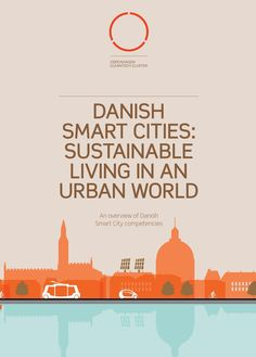 #ClippedOnIssuu from Danish smart cities: sustainable living in an urban world