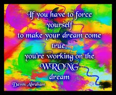 Dawn Abraham - How to Discover your Life Purpose in 5 Simple Steps.