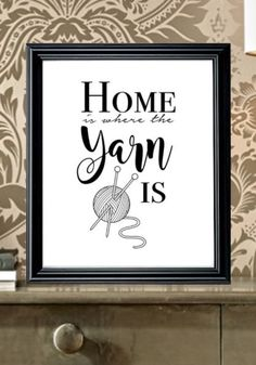 Home is where the YARN is... #ad print on Etsy