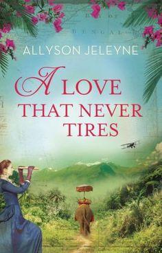 A Love That Never Tires: An Edwardian Romance (Linley & Patrick Saga, #1)