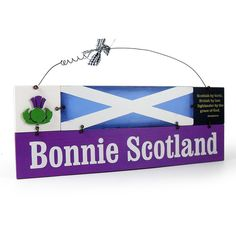 Unique Novel Scottish Plaque/Sign - Bonnie Scotland | eBay