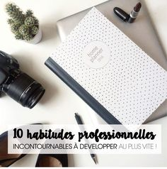10 HABITUDES PROFESSIONNELLES INCONTOURNABLES À DÉVELOPPER. – Good Vibes Only Office Organisation, Self Organization, Burn Out, Business Analyst, Sales And Marketing, Good Vibes Only, Positive Attitude, Ebay, Ambition