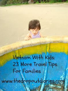 A selection of random tips for families planning to travel to Vietnam with kids