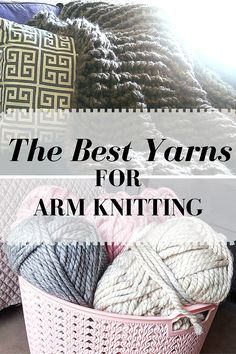 The Best Yarns for Arm Knitting - Updated! I started arm-knitting over 2 years ago and have made my share of blankets to be exact!) and countless scarves. Needless to say, I've tried arm-knitt Mosaic Knitting, Arm Knitting Yarn, Finger Knitting, Knitting Patterns, Crochet Patterns, Scarf Patterns, Arm Knitting Tutorial, Knitting Machine, Finger Crochet
