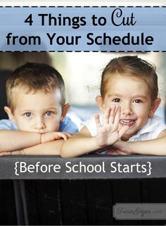 Tricia Goyer shares 4 things to cut from your schedule before school starts!