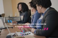 """The best preparation for tomorrow is doing your best today."" - H. Jackson Brown, Jr #inspire #inspiration #motivation #ICan"