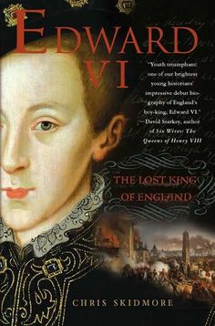 """Read """"Edward VI The Lost King of England"""" by Chris Skidmore available from Rakuten Kobo. The birth of Edward on October ended his father's twenty-seven-year wait for an heir. Nine years later, Edward. I Love Books, Good Books, Books To Read, Reading Lists, Book Lists, Dinastia Tudor, Tudor Style, England, Thriller Books"""