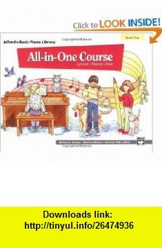 All-in-One Course for Children Lesson, Theory, Solo, Book 1 (Alfreds Basic Piano Library) (0038081111292) Morton Manus, Willard A. Palmer, Amanda Vick Lethco , ISBN-10: 0882847872  , ISBN-13: 978-0882847870 ,  , tutorials , pdf , ebook , torrent , downloads , rapidshare , filesonic , hotfile , megaupload , fileserve