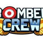 [Test] Bomber Crew  How I learned to stop worrying and love the bomb