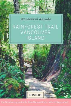 Wie im Regenwald: Vancouver Island Rainforest Trail -Wandern in Kanada