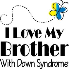 † ♥ ✞ ♥ † World Down Syndrome Day * March 21, 2013 - Thursday † ♥ ✞ ♥ †