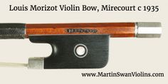 Archive photos: Louis Morizot Violin Bow, Mirecourt circa This is already sold but you can look for similar violin bows for sale on our website. Bows For Sale, Violin Bow, Ebay