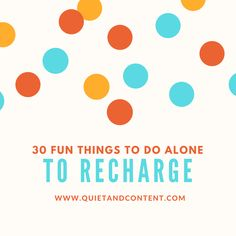 It's refreshing to unwind and recharge with enjoyable solo activities. Here's a list of some relaxing things to do alone. Turn your phone off and enjoy your ow