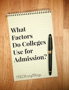 What Factors Do Colleges Use for Admission? - Answering Your Questions About the College Application Process | HSLDA