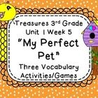 My Perfect Pet Vocab Games Treasure's Third Grade Reading Series Unit 1 Week 5