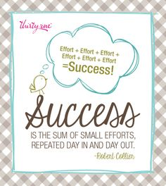 Success is the sum of small efforts! Let Thirty-One Gifts make your life change forever!