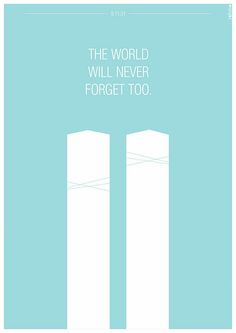The World Will Never Forget Too world usa america patriotic new york american flag new york city ny september 11 911 sept 11 never forget twin towers 9/11 9-11 world trade center wtc