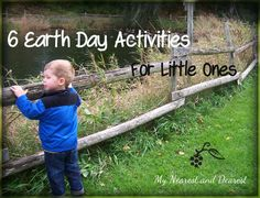 Earth Day Activities for Kids. Simple ways for toddlers and preschoolers to learn about and connect with the environment. Not only on Earth Day but any day!