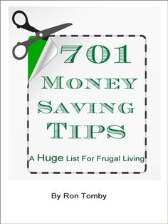 701 Money Saving Tips - A Huge List For Frugal Living - http://www.learnexecutive.com/finance-for-executives/701-money-saving-tips-a-huge-list-for-frugal-living/