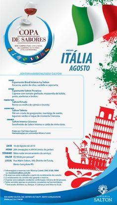 Data: 16/08/2014 Tema: Itália Chef: Idana Spassini Sommelière: Mônica Coletti