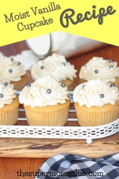 Best Vanilla Cupcake Recipe That's Real Easy - The Super Moms Club Best Vanilla Cupcake Recipe, Moist Vanilla Cupcakes, Cupcake Recipes, Baking Recipes, More Cupcakes, Super Mom, Foodies, Parties, Yummy Food
