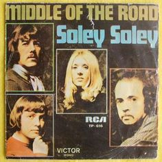 """Middle Of The Road - Soley Soley (Vinyl 7"""" EP) 1972 Angola"""
