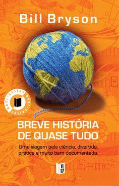 """Breve História de Quase Tudo, Bill Bryson, Bertrand Editora"""". Compre livros na Fnac.pt."""