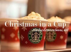 It's the perfect time of the year for a Starbucks Christmas in a Cup Latte! #StarbucksSecretMenu Recipe here: http://starbuckssecretmenu.net/starbucks-secret-menu-christmas-in-a-cup-latte/