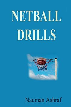 Netball Drills: Guide about drills which are helpful for ... https://www.amazon.com/dp/B00YL0R8LY/ref=cm_sw_r_pi_dp_x_7-ARyb1GD2WBB