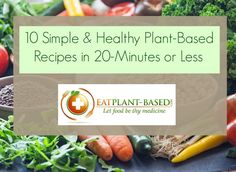 10 Simple & Healthy Plant-Based Recipes