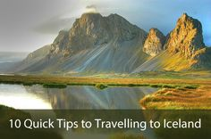 10 Quick Tips to Travelling to Iceland