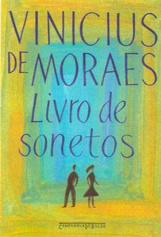 Livro de Sonetos - Vinicius de Moraes- What a poet!!!