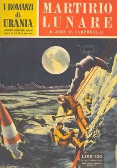 30 	 MARTIRIO LUNARE 20/12/1953 	 THE MOON IS HELL  Copertina di  C. Caesar 	  JOHN W. CAMPBELL jr.