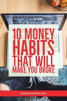 Are you having a hard time managing your finances? It may be due to your money habits. Break these poor money habits so you can pay off debt, save more, and manage your money better. #savemoney #moneytips #habits #moneygoals #personalfinance #finance