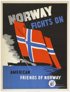 "Poster, ""Norway Fights On"", 1943"