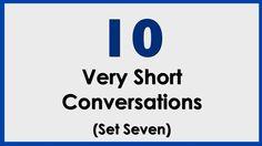 10 Very Short Conversations. Set 7. Easy English Conversation Practice.