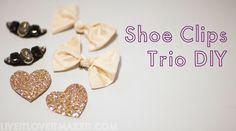 Live it . Love it . Make it.: Make it. Shoe Clips Trio