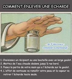 Une écharde s'est enfoncée dans votre main ou votre pied ? Surtout ne la touchez pas ! Il existe une astuce toute simple pour l'enlever. Tout ce dont vous avez besoin pour l'enlever, c'est d'une bouteille en verre et d'un peu d'eau.  Découvrez l'astuce ici : http://www.comment-economiser.fr/enlever-facilement-echarde.html?utm_content=buffer5e21f&utm_medium=social&utm_source=pinterest.com&utm_campaign=buffer