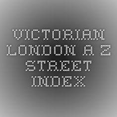 Victorian London A-Z Street Index