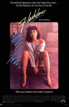 Flashdance Vintage One Sheet Movie Poster A vintage, rolled, one sheet movie poster for the 1983 film Flashdance starring Jennifer Beals, Michael Nouri, Robert Wuhl and Lee Ving. The film was directed by Adrian Lyne. Michael Nouri, Jennifer Beals, Dance Movies, 80s Movies, Great Movies, 1980s Films, Cinema Movies, Movies And Series, Movies And Tv Shows