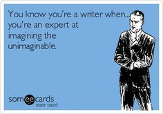 You know you're a writer when… – Writers Write