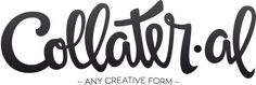 Collateral - ANY CREATIVE FORM