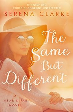 The Same But Different: A Near & Far Novel by Serena Clarke http://www.amazon.com/dp/B00KUHH100/ref=cm_sw_r_pi_dp_FY3Cwb123M5JH