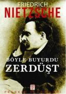 """Friedrich Nietzsche: """"Ben sizdenim ve sizin en iyi düşmanınızım..."""""""