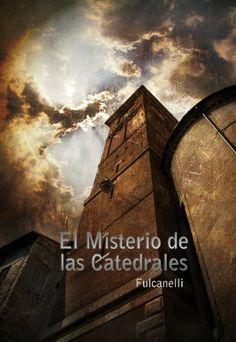 El Misterio de las Catedrales -  http://tienda.casuarios.com/el-misterio-de-las-catedrales/